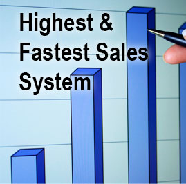 Highest and Fastest Sales System